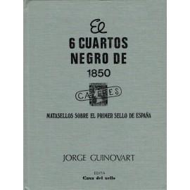 EL 6 CUARTOS NEGRO DE 1850 - MATASELLOS SOBRE EL PRIMER SELLO DE ESPAÑA