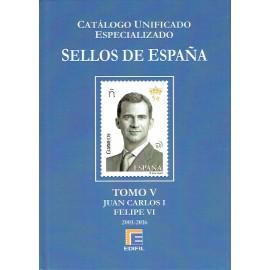 CATÁLOGO ESPECIALIZADO EDIFIL DE ESPAÑA TOMO V JUAN CARLOS I Y FELIPE VI 2001-2016