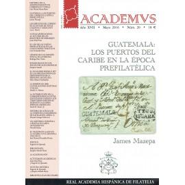 ACADEMVS 2016/20 - GUATEMALA: LOS PUERTOS DEL CARIBE EN LA ÉPOCA PREFILATÉLICA