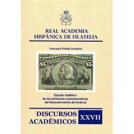 DISCURSOS ACADÉMICOS Nº 27 - ESTUDIO FILATÉLICO DE LAS EMISIONES CONMEMORATIVAS DEL DESCUBRIMIENTO DE AMÉRICA