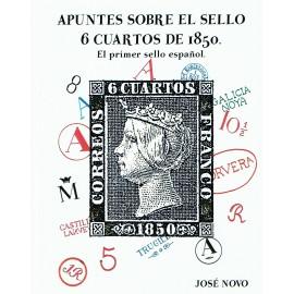 APUNTES SOBRE EL SELLO 6 CUARTOS DE 1850 - EL PRIMER SELLO ESPAÑOL