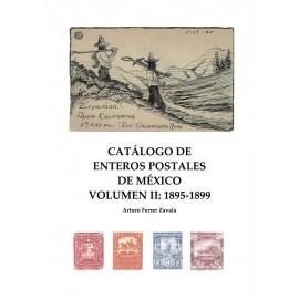 CATÁLOGO DE ENTEROS POSTALES DE MÉXICO VOLUMEN II: 1895-1899