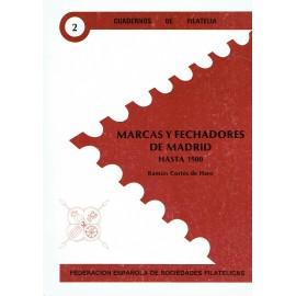 CUADERNOS DE FILATELIA 02 - MARCAS Y FECHADORES DE MADRID HASTA 1900
