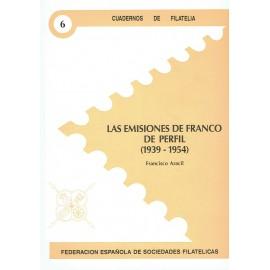 CUADERNOS DE FILATELIA 06 - LAS EMISIONES DE FRANCO DE PERFIL (1939-1954)