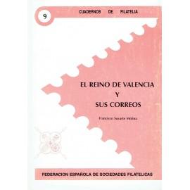 CUADERNOS DE FILATELIA 09 - EL REINO DE VALENCIA Y SUS CORREOS