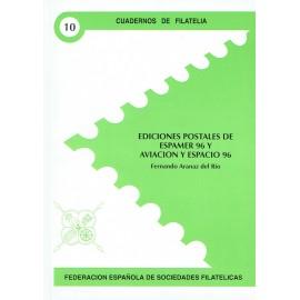 CUADERNOS DE FILATELIA 10 - EDICIONES POSTALES DE ESPAMER 96 Y AVIACIÓN Y ESPACIO 96