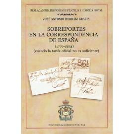 DISCURSOS ACADÉMICOS Nº 41 - SOBREPORTES EN LA CORRESPONDENCIA DE ESPAÑA (1779-1854)