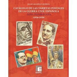 CATÁLOGO DE LAS TARJERTAS POSTALES DE LA GUERRA CIVIL ESPAÑOLA ZONA REPUBLICANA (1936-1939)