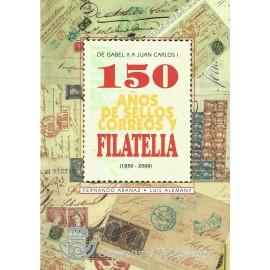 150 AÑOS DE SELLOS, CORREOS Y FILATELIA (1850-2000)