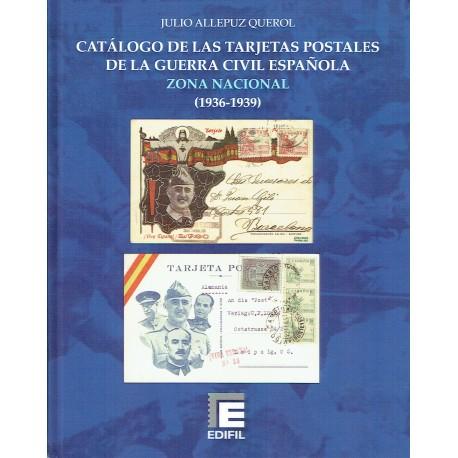 CATÁLOGO DE LAS TARJERTAS POSTALES DE LA GUERRA CIVIL ESPAÑOLA ZONA NACIONAL (1936-1939)