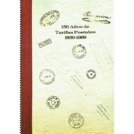150 AÑOS DE TARIFAS POSTALES 1850-1999