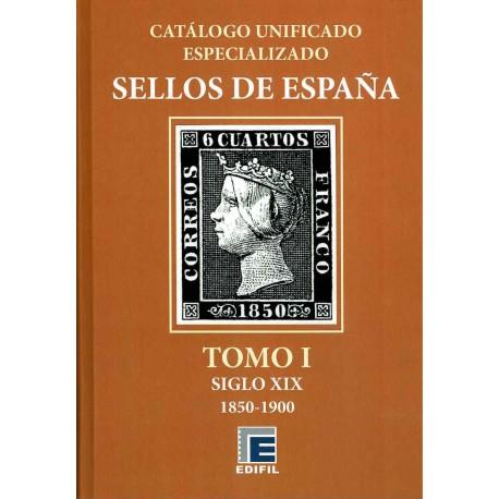 CATÁLOGO ESPECIALIZADO EDIFIL DE ESPAÑA TOMO I SIGLO XIX 1850-1900