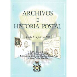 ARCHIVOS E HISTORIA POSTAL - SEVILLA 9 DE JULIO DE 2019