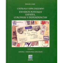CATÁLOGO ESPECIALIZADO ENTEROS POSTALES ESPAÑA, COLONIAS Y DEPENDENCIAS - emisiones oficiales, aerogramas, enteros postales priv