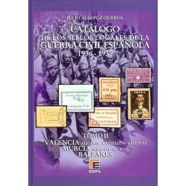 CATÁLOGO ESPECIALIZADO DE LOS SELLOS LOCALES DE LA GUERRA CIVIL ESPAÑOLA 1936-1939 TOMO II - Valencia, Murcia y Baleares