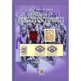CATÁLOGO ESPECIALIZADO DE LOS SELLOS LOCALES DE LA GUERRA CIVIL ESPAÑOLA 1936-1939 TOMO IV - Andalucía II
